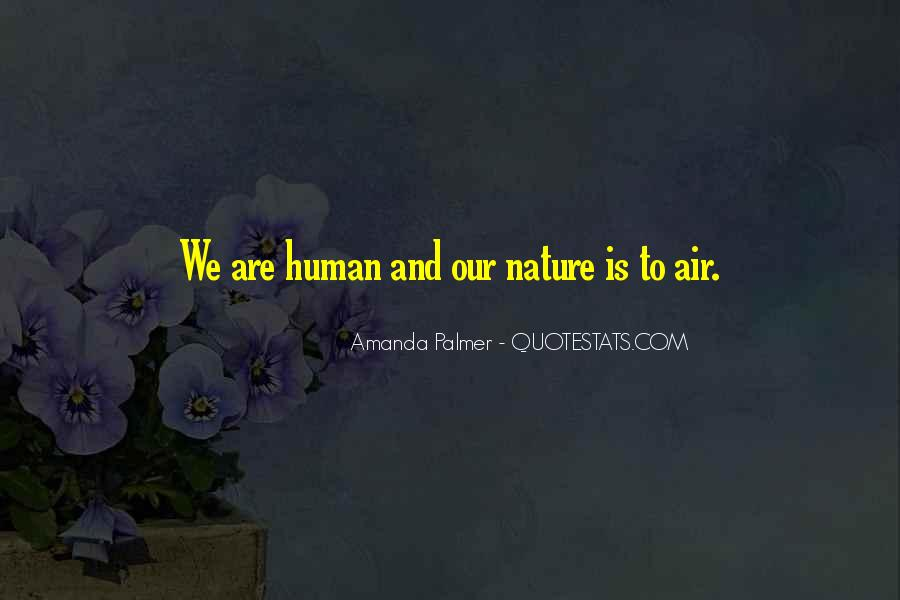Quotes About Humans Nature #605891