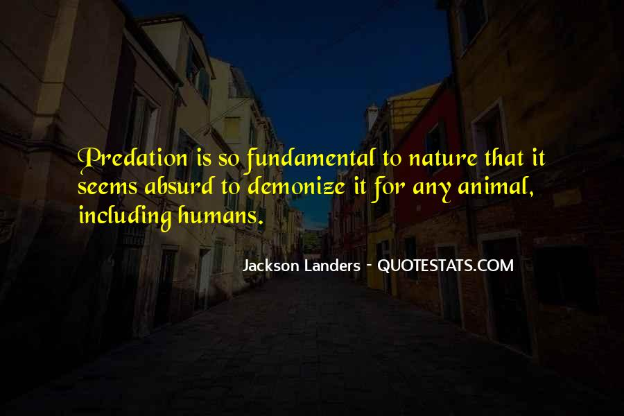 Quotes About Humans Nature #610623