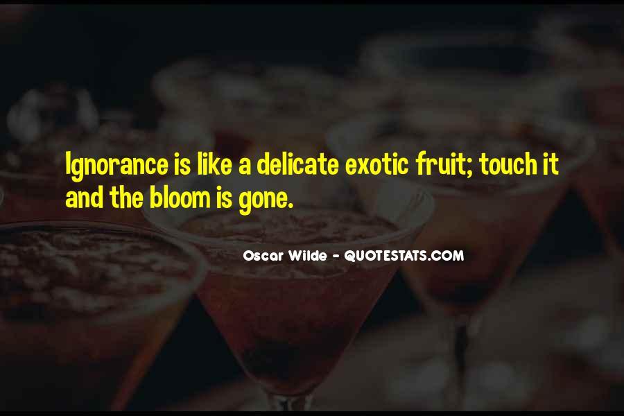 Exotic Fruit Quotes #1472876