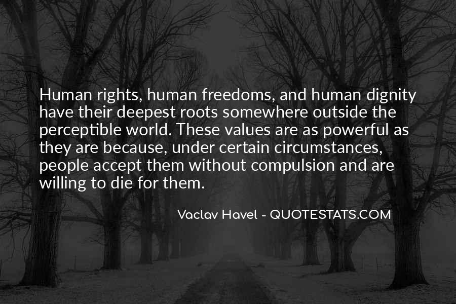 Quotes About Human Values And Rights #1772232