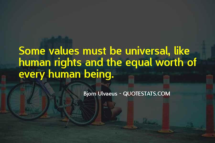 Quotes About Human Values And Rights #354011