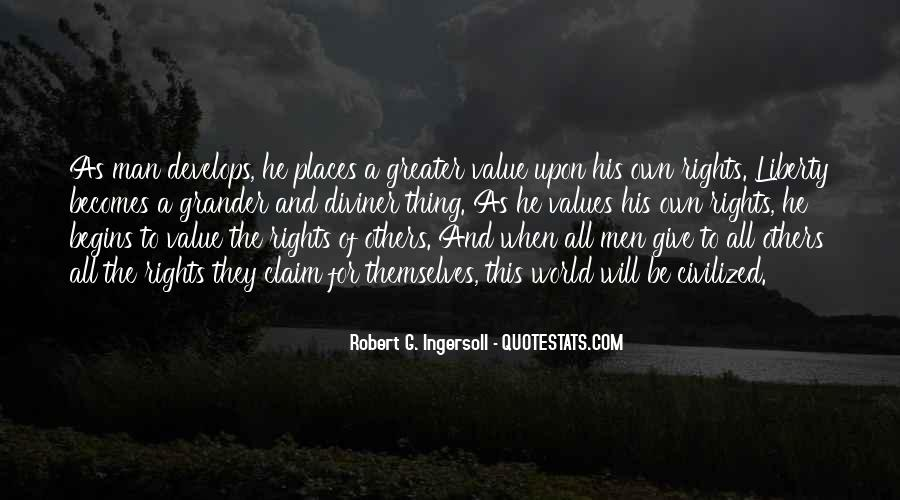 Quotes About Human Values And Rights #503326
