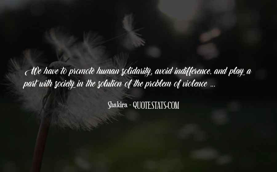 Quotes About Human Solidarity #1386233