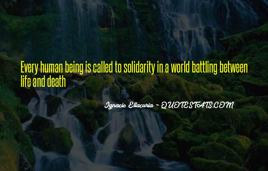 Quotes About Human Solidarity #1423150