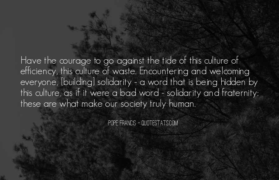 Quotes About Human Solidarity #1799907