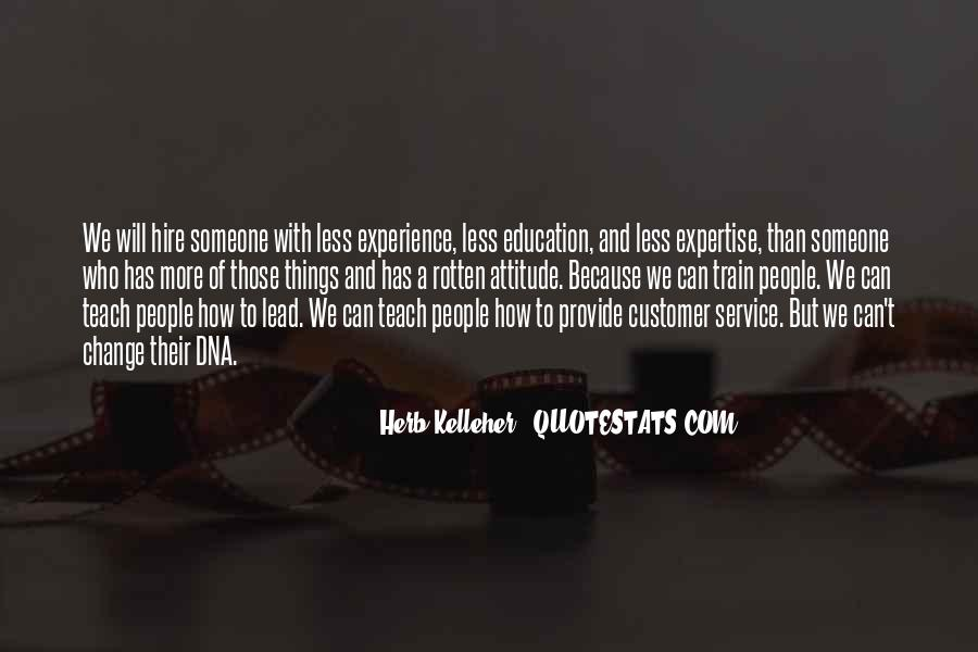 Experience And Expertise Quotes #1332525