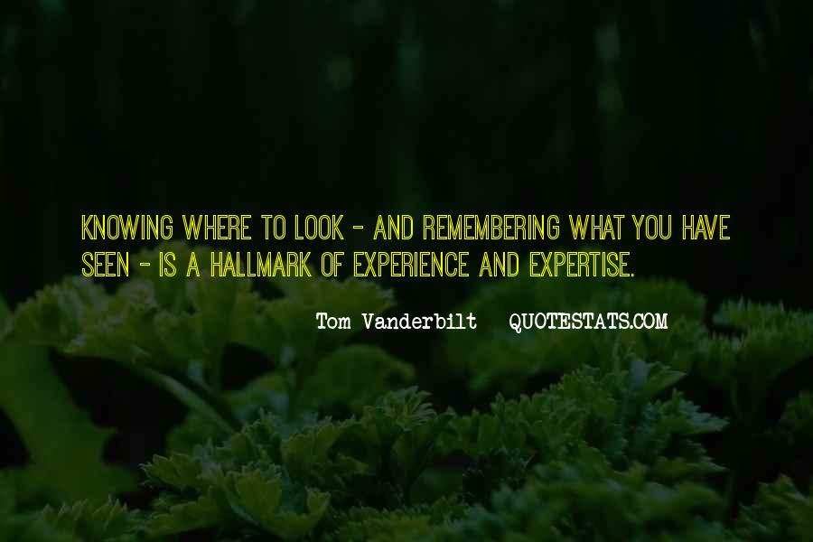 Experience And Expertise Quotes #221020