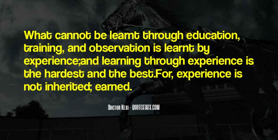 Experience Is The Best Education Quotes #21221