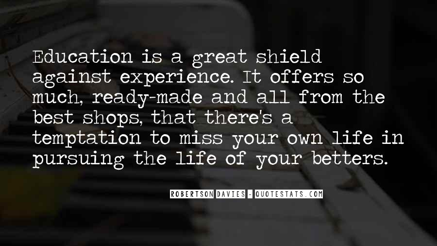 Experience Is The Best Education Quotes #779016
