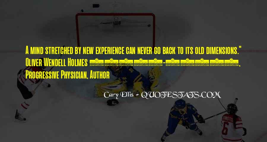 Experience Never Gets Old Quotes #1401888