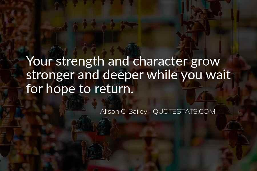Experience Strength And Hope Quotes #1287885