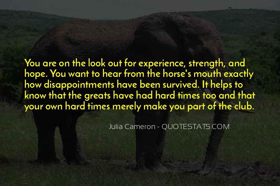 Experience Strength And Hope Quotes #1629018