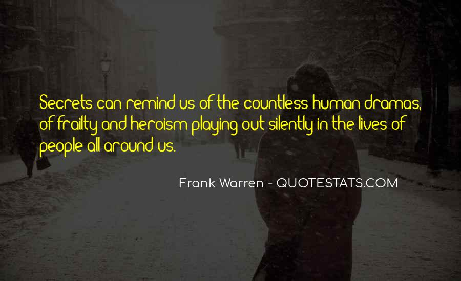 Quotes About Human Frailty #510421