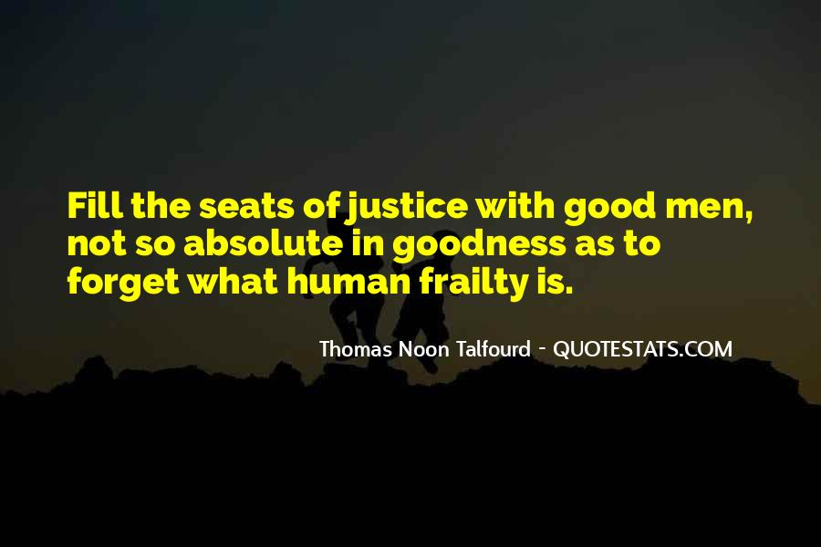 Quotes About Human Frailty #891301