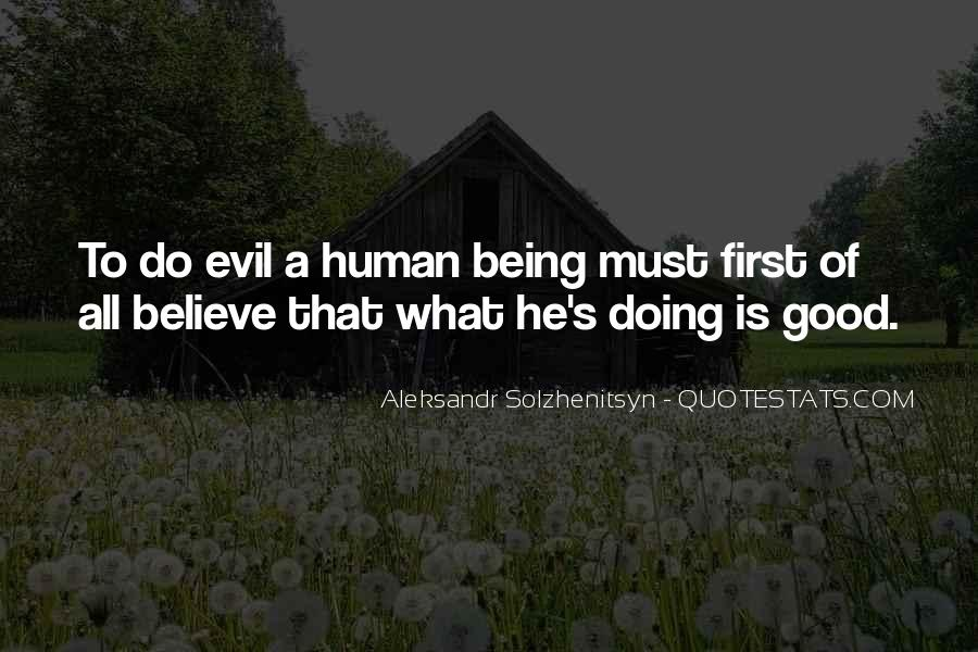 Quotes About Human Evil #288430
