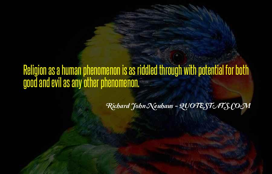 Quotes About Human Evil #365571