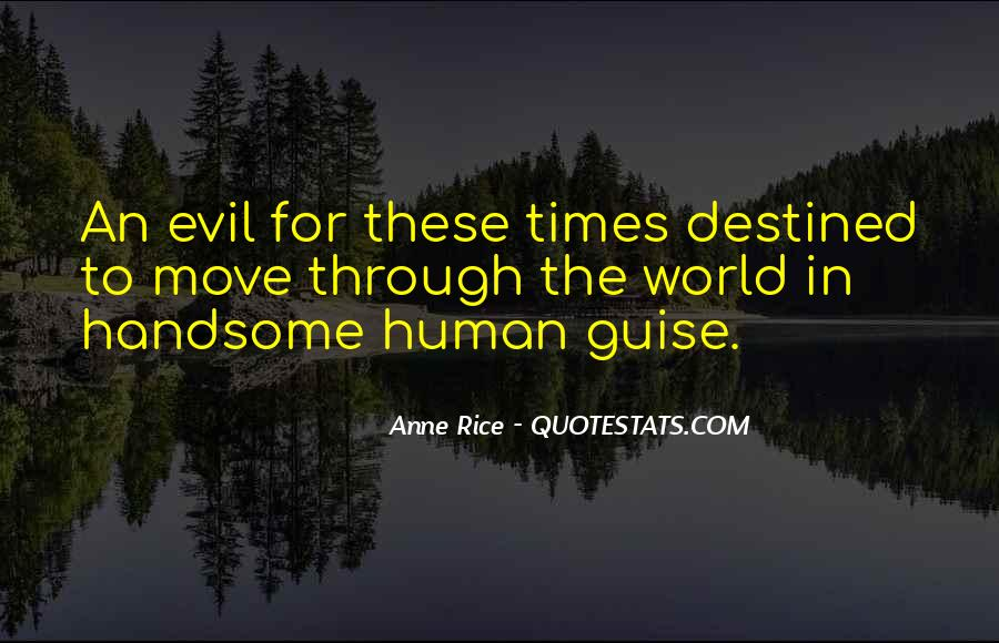 Quotes About Human Evil #463569