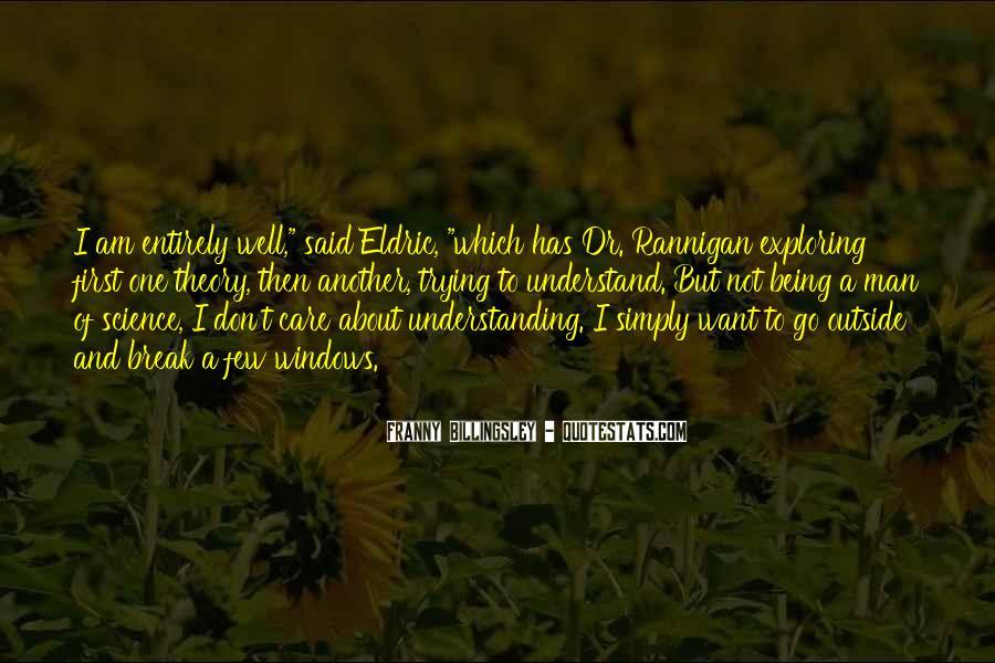 Exploring Myself Quotes #118502