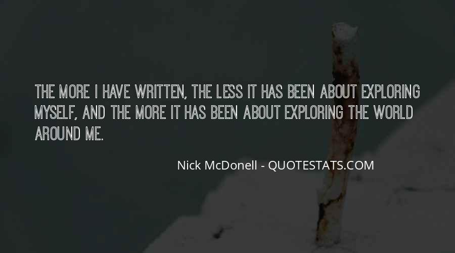 Exploring Myself Quotes #1210331