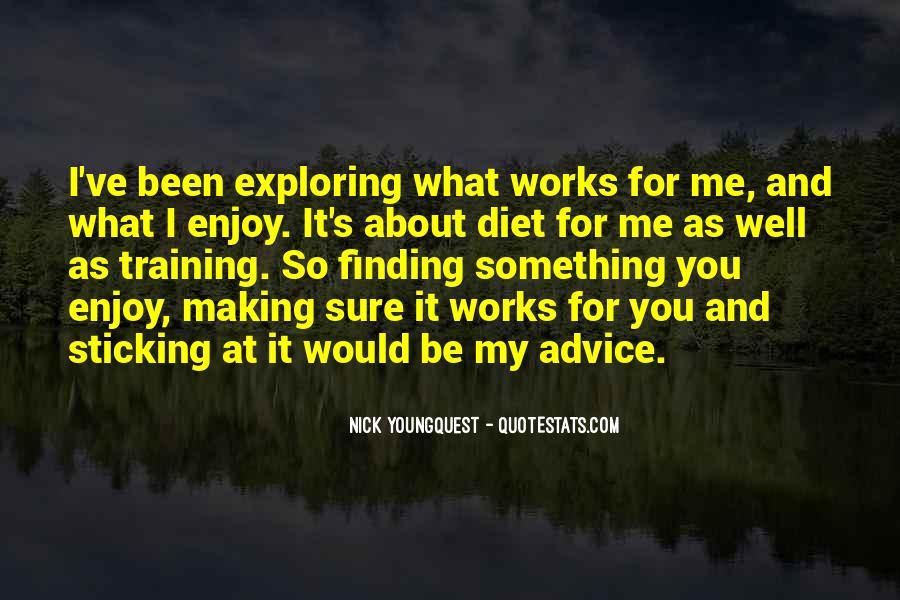 Exploring Myself Quotes #131354