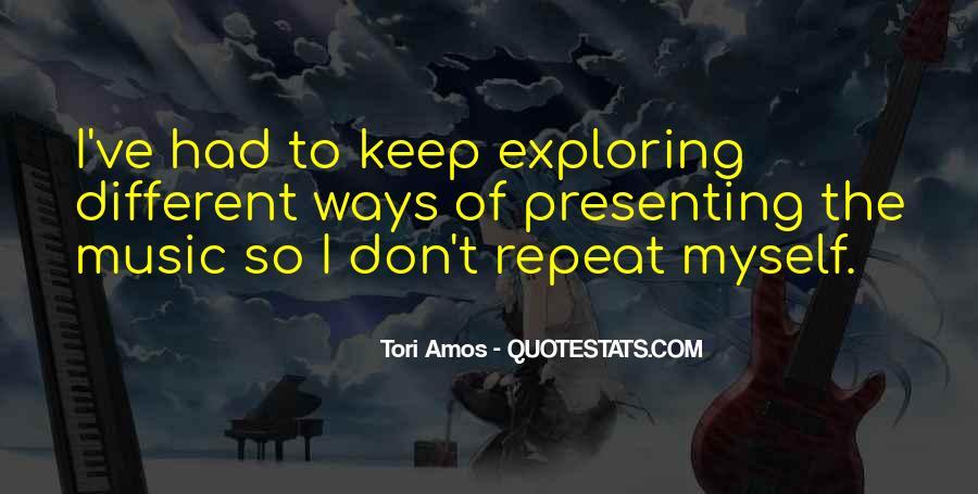 Exploring Myself Quotes #1340472