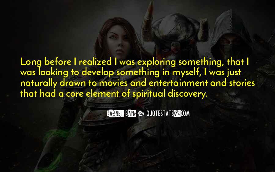 Exploring Myself Quotes #1502710