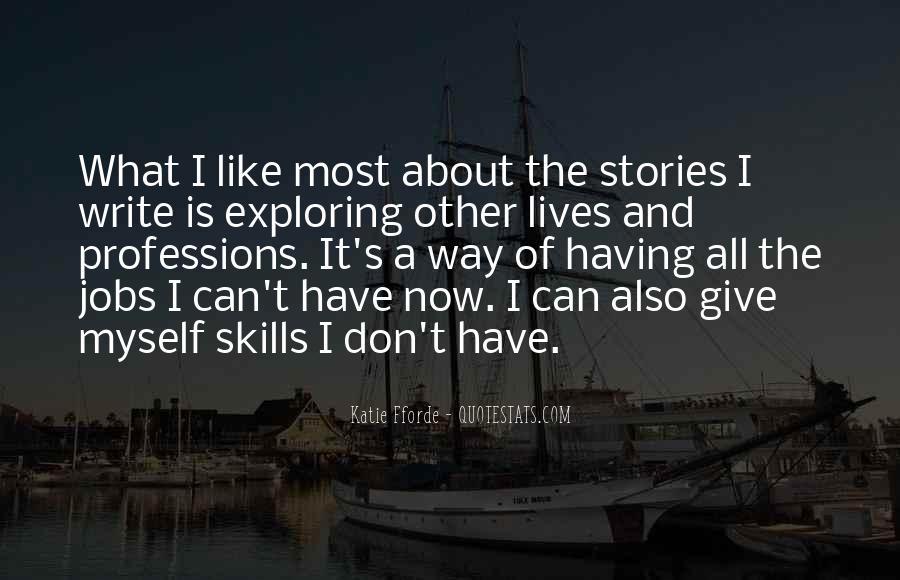 Exploring Myself Quotes #1551347