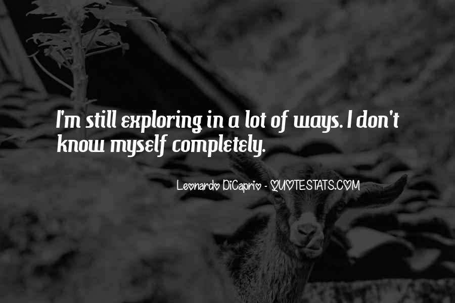 Exploring Myself Quotes #254969