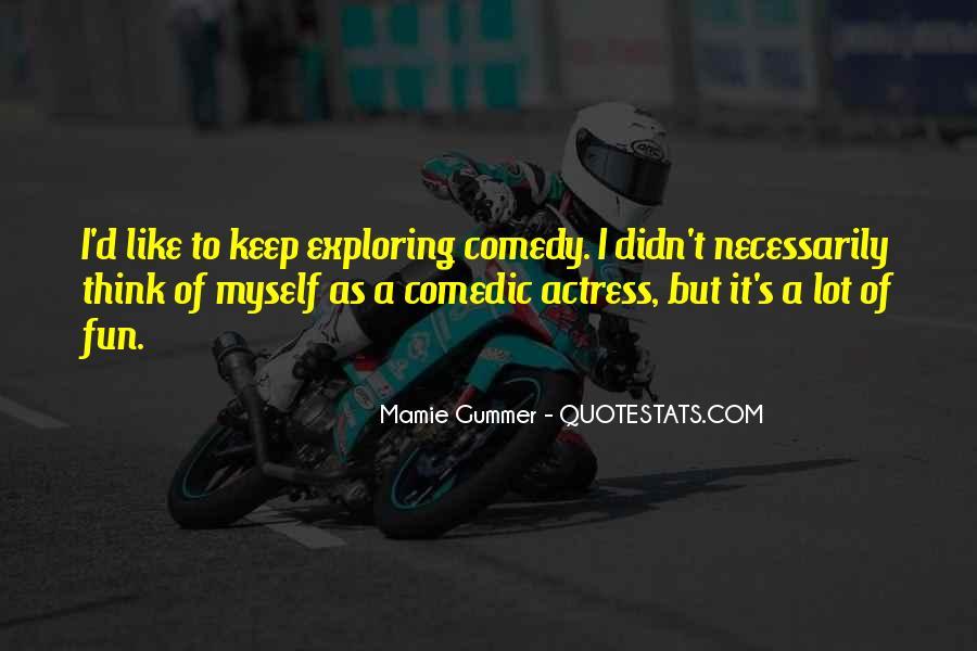 Exploring Myself Quotes #773134
