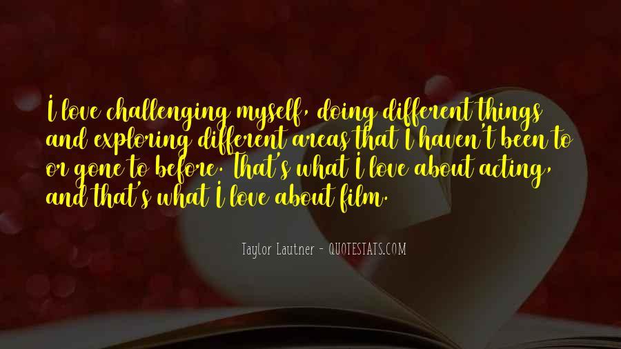 Exploring Myself Quotes #848010