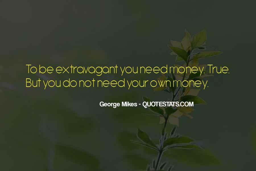 Extravagant Quotes #520968