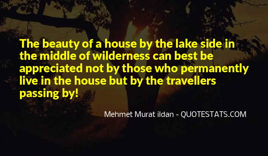 Quotes About The Lake House #1738859