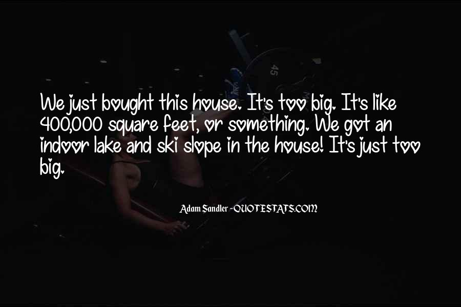 Quotes About The Lake House #472262