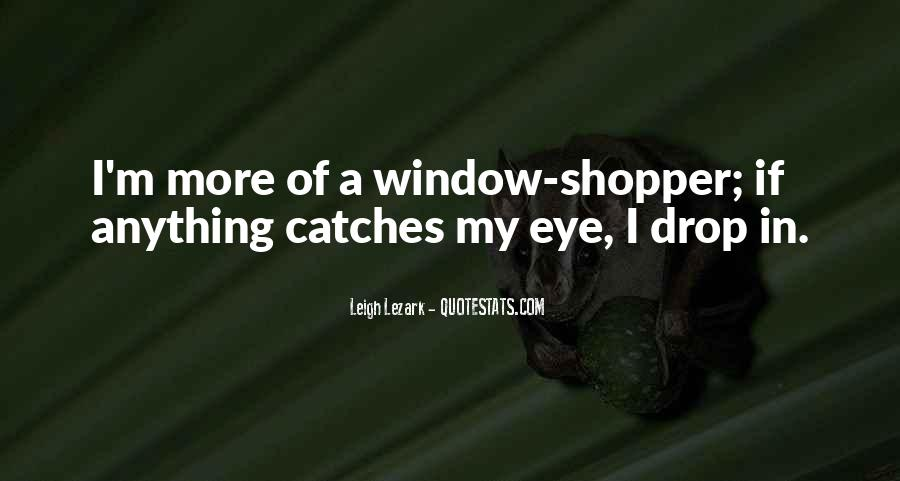 Eye Drop Quotes #1728743