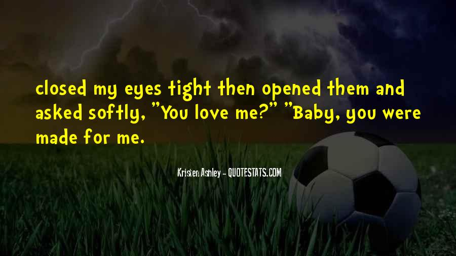 Eyes Closed Love Quotes #1126471