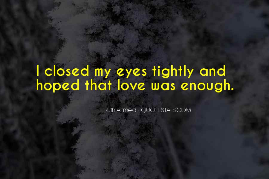 Eyes Closed Love Quotes #1335307