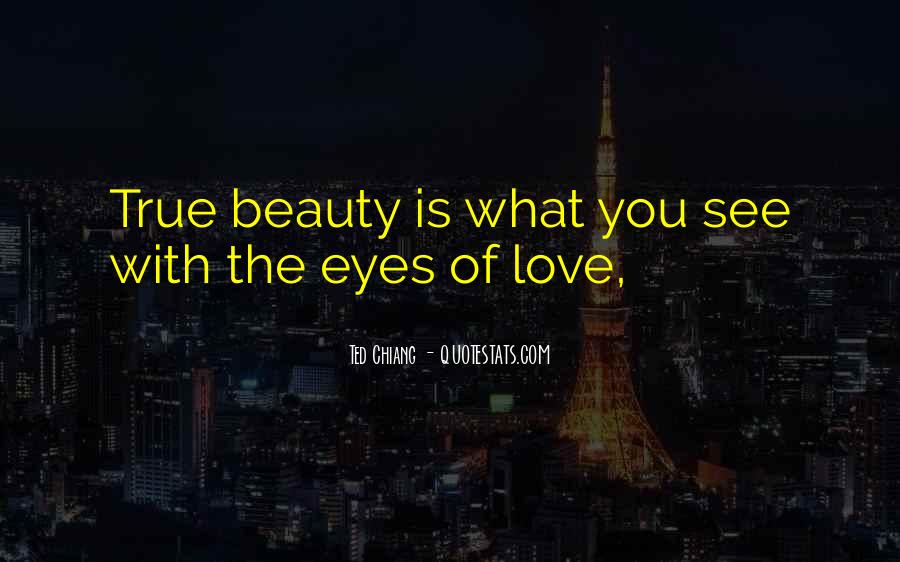 Eyes See Beauty Quotes #1106764