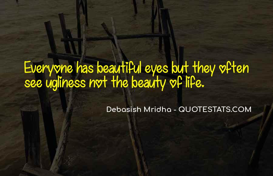 Eyes See Beauty Quotes #1180026