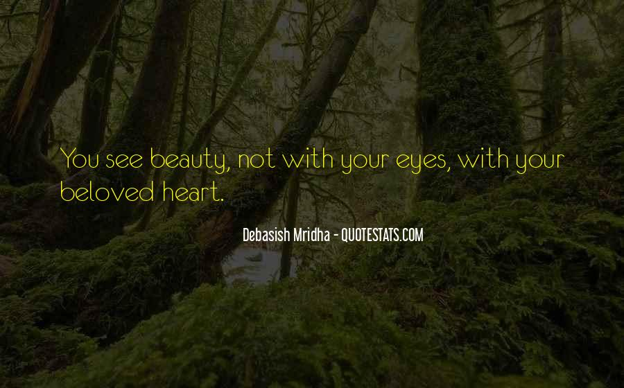 Eyes See Beauty Quotes #134366