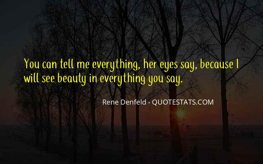 Eyes See Beauty Quotes #1353816