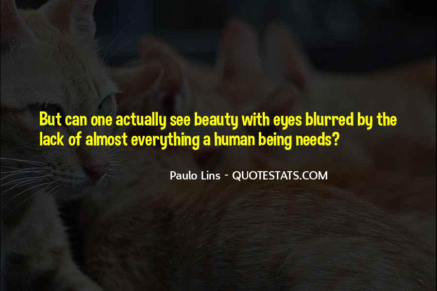 Eyes See Beauty Quotes #1428760