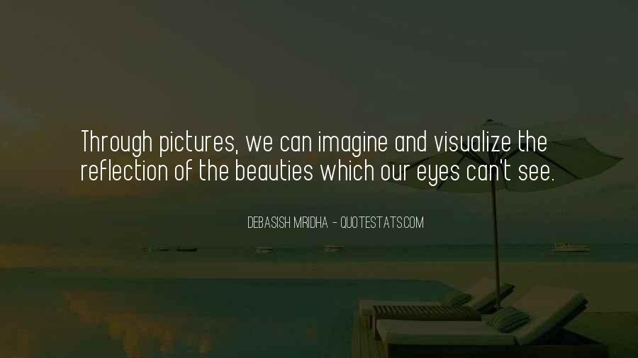 Eyes See Beauty Quotes #1592933