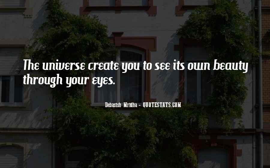 Eyes See Beauty Quotes #1851959