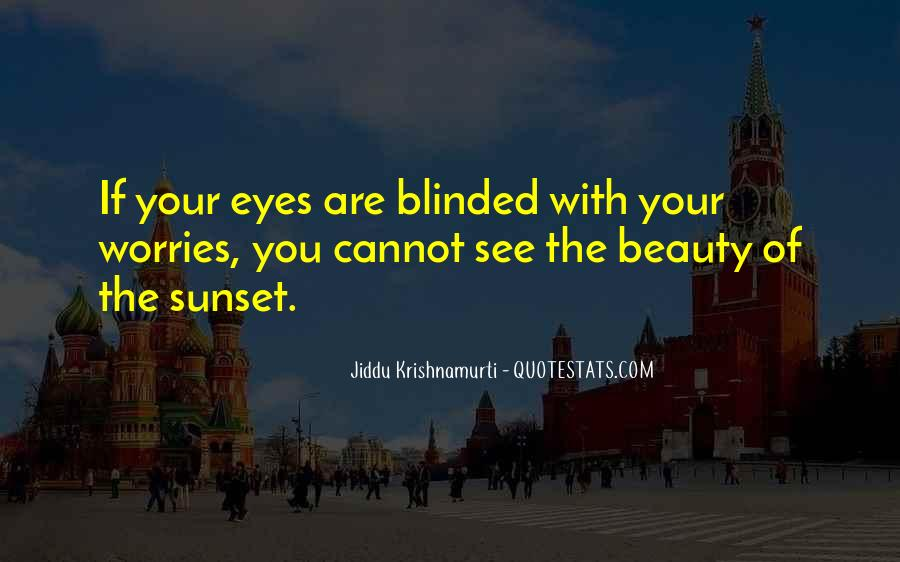 Eyes See Beauty Quotes #21124