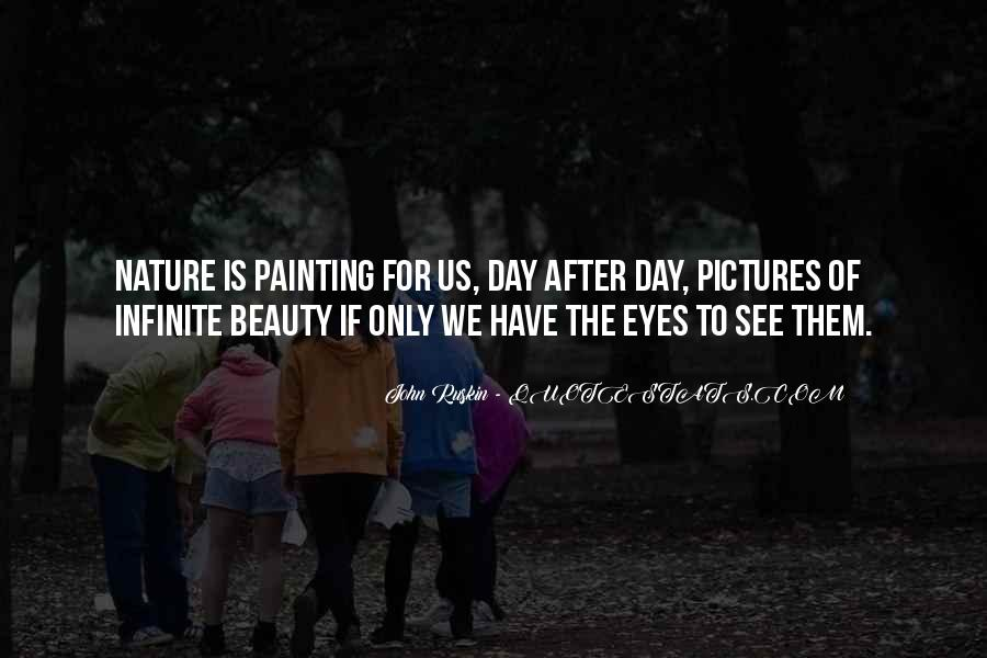 Eyes See Beauty Quotes #22777