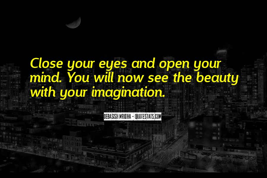 Eyes See Beauty Quotes #337132