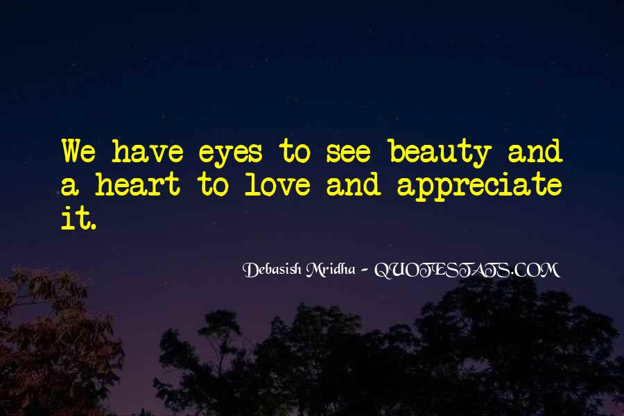 Eyes See Beauty Quotes #375376