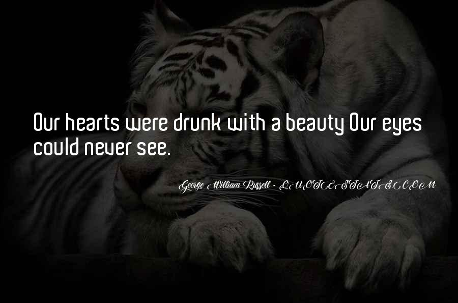 Eyes See Beauty Quotes #429103