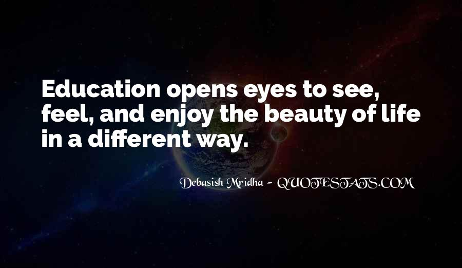 Eyes See Beauty Quotes #449145