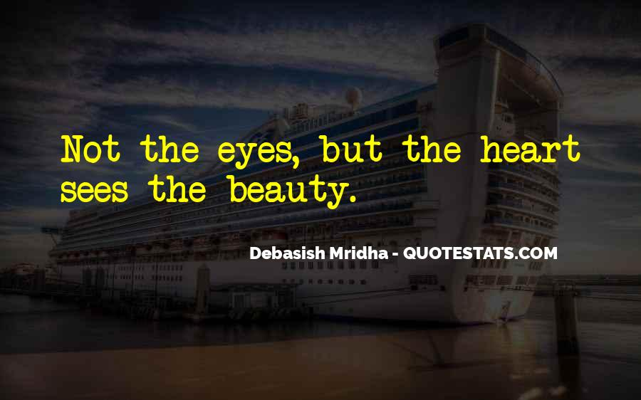 Eyes See Beauty Quotes #638506